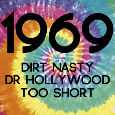 1969 feat. Too $hort & Dr. Hollywood